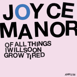 Joyce Manor – Of All Things I Will Soon Grow Tired - Asian Man Records (2011)