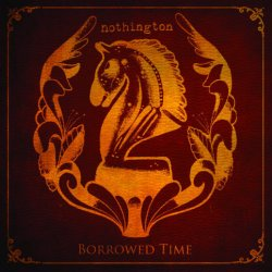 Nothington - Borrowed Time - Red Scare Industries (2011)