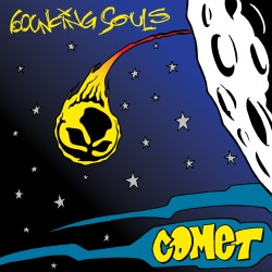Bouncing Souls - Comet - Rise Records / Chunksaah Records (2012)