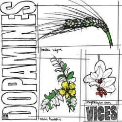 The Dopamines - Vices - It's Alive Records (2012)