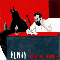 Elway - Hence My Optimism - Red Scare Industries (2012)