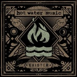 Hot Water Music - Exister (2012)