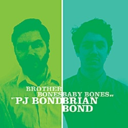 PJ Bond / Brian Bond - Brother Bones / Baby Bones - Black Numbers (2012)