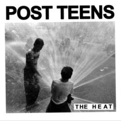 Post Teens - The Heat - No Idea Records (2012)