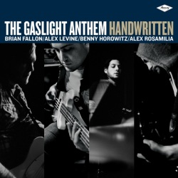 The Gaslight Anthem - Handwritten - Mercury Records (2012)