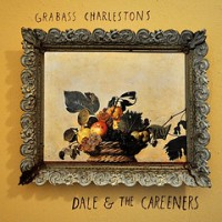 Grabass Charlestons - Dale And The Careeners - No Idea Records (2012)