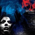 MilanKu - Pris à la gorge