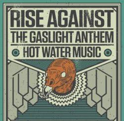 Flyer - Rise Against, The Gaslight Anthem & Hot Water Music