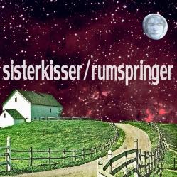 Sister Kisser / Rumspringer - Split - Dead Broke Rekerds (2012)