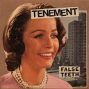 Tenement - False Teeth