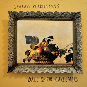 Grabass Charlestons - Dale And The Careeners