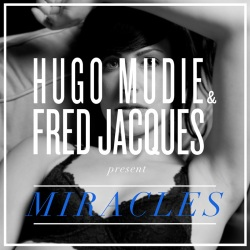 Miracles - Hugo Mudie and Fred Jacques present... - Stomp Records / Asian Man Records (2012)