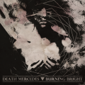 Death Mercedes / Burning Bright - Split