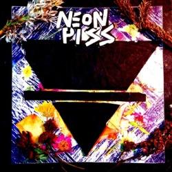 Neon Piss - Homonyme - Deranged Records (2012)