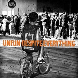 Unfun / Despite Everything - Split - Hahaha Cool! Records (2012)