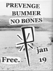 Prevenge, Bummer, No Bones et Robots!Everywhere!! - 19 janvier