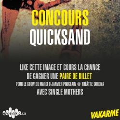 Quicksand - 8 Janvier au Théâtre Corona