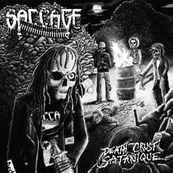 Saccage - Death Crust Satanique - Witchhammer Prods. / Torture Garden (2012)