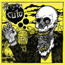 Cülo - My Life Sucks And I Could Care Less - Deranged Records (2013)