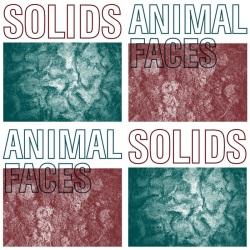 Solids / Animal Faces - Split - L'Oeil Du Tigre / A Mountain Far / I, Corrupt Records (2013)