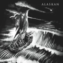 Alaskan - Adversity ; Woe - Dwyer Records (2011)
