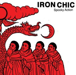 Iron Chic - Spooky Action (2013)