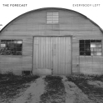 The Forecast – Everybody Left