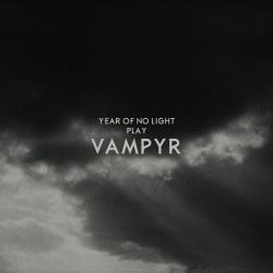 Year Of No Light - Vampyr - Music Fear Satan (2013)