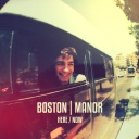 Boston Manor - Here Now