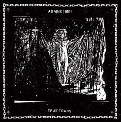 Against Me! - True Trans (2013)