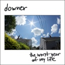 Downer - The Worst Year of my Life