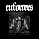 Enforcers - State of Matter