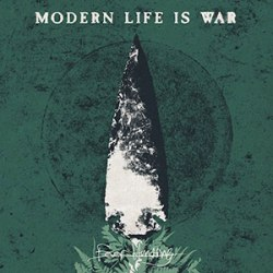 Modern Life Is War - Fever Hunting - Deathwish Inc. (2013)