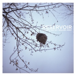 Reservoir - I Heard You As I Walked Away - Dead Flowers Records / Major Bear Records (2013)