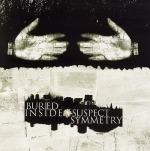 Buried Inside – Suspect symmetry
