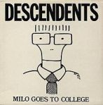 Descendents - Milo Goes To College - SST Records (1982)