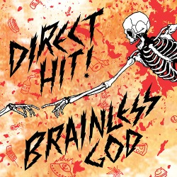 Direct Hit ! - Brainless God - Red Scare Industries (2013)