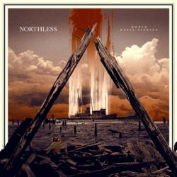 Northless - World Keeps Sinking - Halo Of Flies (2013)