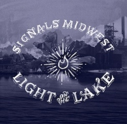 Signals Midwest - Light On The Lake - Tiny Engines (2013)