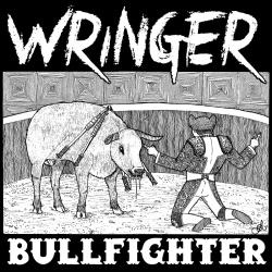 Wringer - Bullfighter (2013)