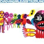 Chad Vangaalen - Soft Airplane