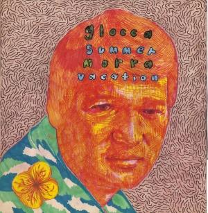 Glocca Morra / Summer Vacation - Split - Lauren Records (2013)