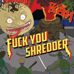 The BCASA - Fuck You Shredder - Stomp Records (2013)