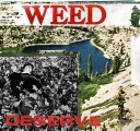 Weed - Deserve - Couple Skate Records (2013)
