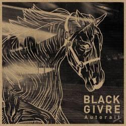 Black Givre - Autorail - Beaver Club Records / Jeunesse Cosmique (2013)