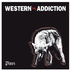 Western Addiction - Pines - Fat Wreck Chords (2013)