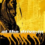 At The Drive-In – Relationship Of Command