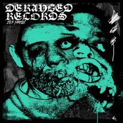 Compilation Deranged Records (2013)