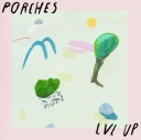 Porches / LVL UP Split