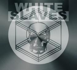 White Slaves - Homonyme - Indépendant (2013)